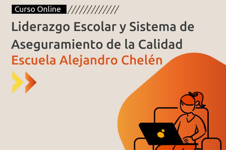 Liderazgo y Gestión Escolar - PME - Alejandro Chelen