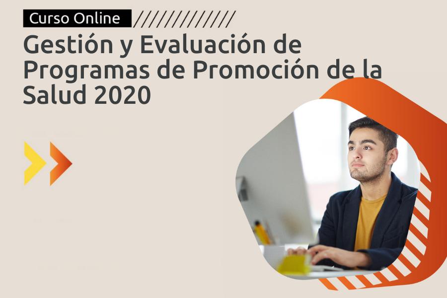 Gestión y Evaluación de Programas de Promoción de la Salud 2020