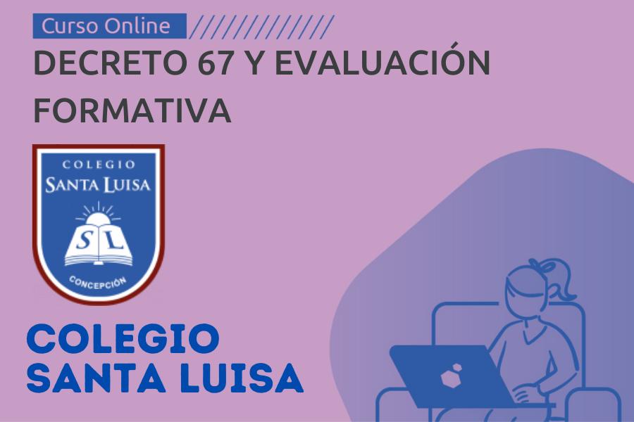 Decreto 67 y Evaluacion Formativa - Colegio Santa Luisa