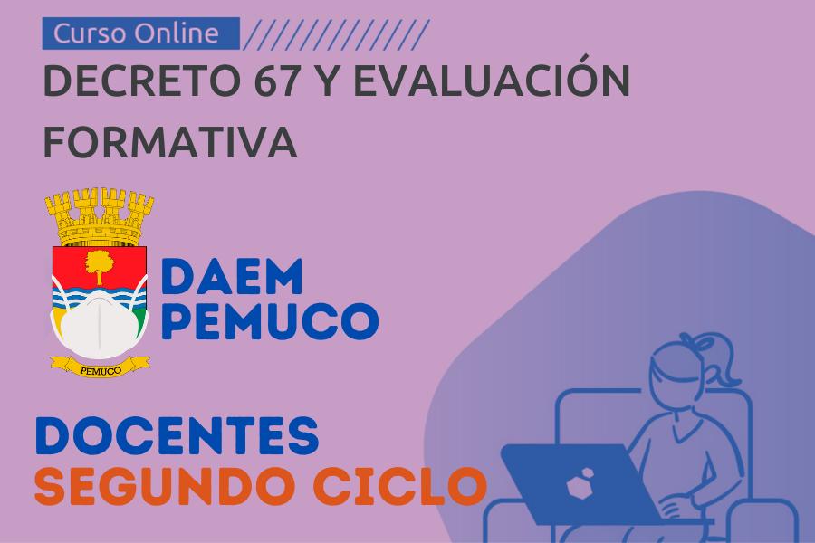 Decreto 67 y Evaluación Formativa - Docentes Segundo Ciclo