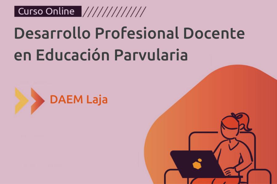 Desarrollo Profesional Docente - Educ. Parvularia
